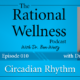 Circadian Rhythm with Dr. Schuler